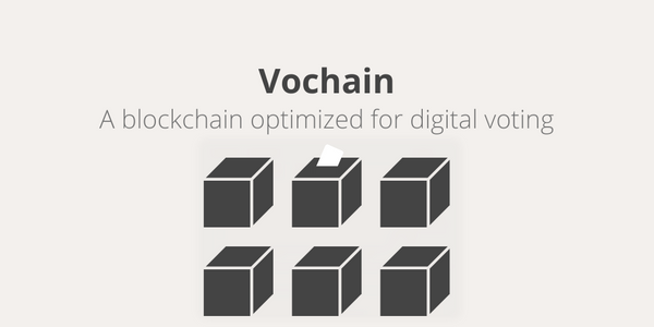 Introducing Vochain: a Blockchain optimized for voting